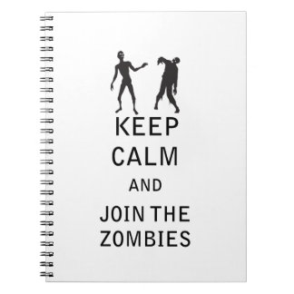 Keep Calm and Join The Zombies Spiral Notebook