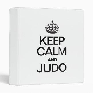 KEEP CALM AND JUDO 3 RING BINDER