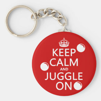 Keep Calm and Juggle On (in any color) Basic Round Button Keychain