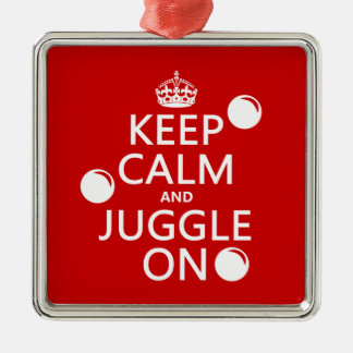 Keep Calm and Juggle On in any color Christmas Ornaments