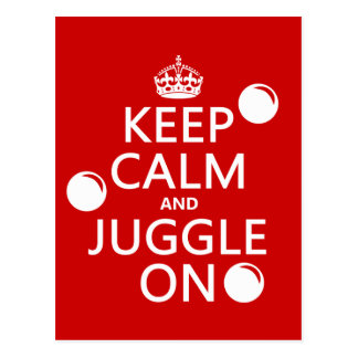 Keep Calm and Juggle On (in any color) Postcards