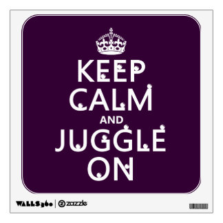 Keep Calm and Juggle On (in any color) Wall Decal