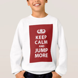 Keep Calm and Jump More Sweatshirt