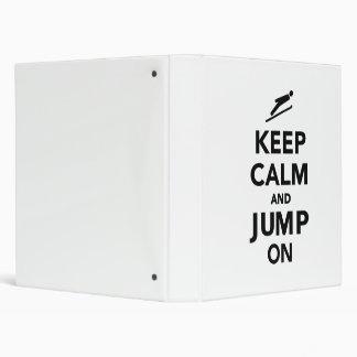 Keep calm and jump on 3 ring binders