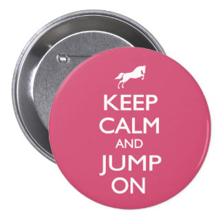 Keep Calm and Jump On Button