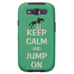 Keep Calm and Jump On Horse Galaxy SIII Covers