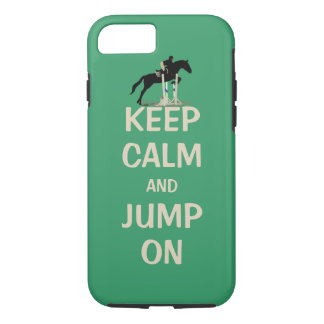 Keep Calm and Jump On Horse iPhone 7 Case