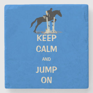 Keep Calm and Jump On Horse Stone Beverage Coaster