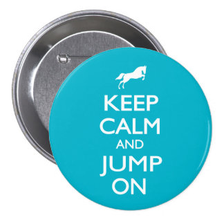 Keep Calm and Jump On Pinback Button