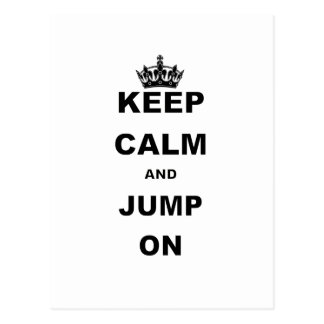 KEEP CALM AND JUMP ON.png Postcard