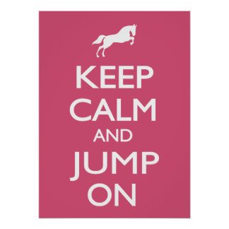 Keep Calm and Jump On Poster