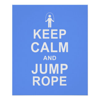 Keep Calm and Jump Rope Fitness Motivation Blue Poster