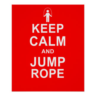 Keep Calm and Jump Rope Fitness Motivation Poster