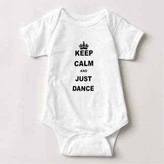 KEEP CALM AND JUST DANCE.png Baby Bodysuit