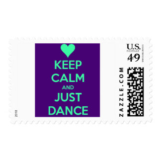 Keep Calm And Just Dance Postage