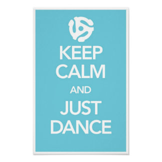 Keep Calm And Just Dance Poster in Cyan (Spider)