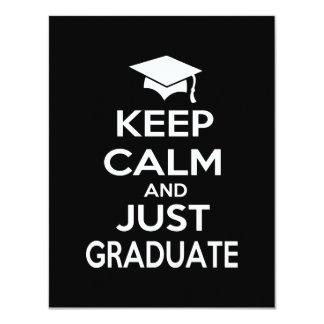 Keep Calm and Just Graduate Invitation