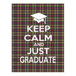 Keep Calm and Just Graduate Tartan Postcard