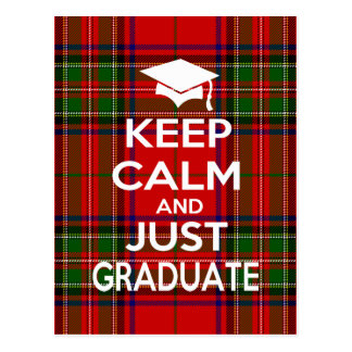 Keep Calm and Just Graduate Tartan Postcard