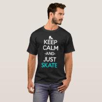 Keep Calm And Just Skate Anime Manga Shirt
