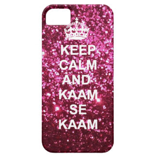 Keep calm and kaam se kaam iphone case iPhone 5 case