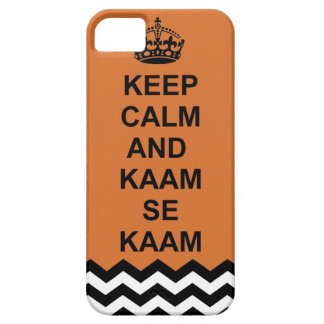 Keep calm and kaam se kaam iphone case iPhone 5 cover