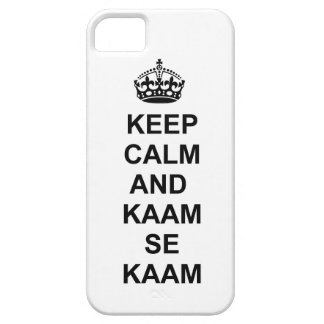 Keep calm and kaam se kaam phone case iPhone 5 covers