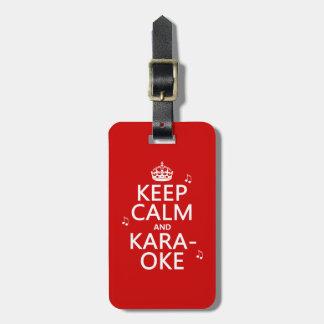 Keep Calm and Karaoke (customize color) Bag Tags
