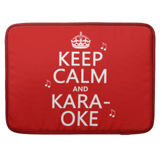 Keep Calm and Karaoke (customize color) Sleeves For MacBook Pro
