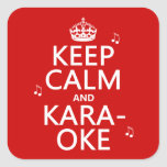Keep Calm and Karaoke (customize color) Square Stickers