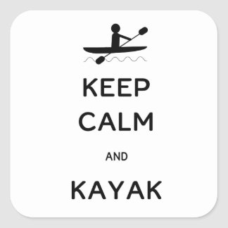 Keep Calm and Kayak Square Sticker