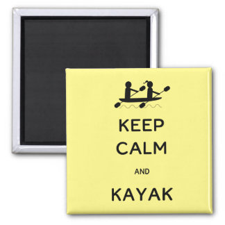 Keep Calm and Kayak with Me 2 Inch Square Magnet
