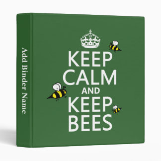 Keep Calm and Keep Bees - all colours 3 Ring Binder