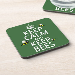 Beverage Coaster with Keep Calm and Keep Bees design