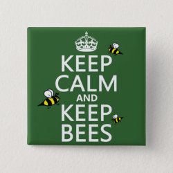 Square Button with Keep Calm and Keep Bees design