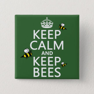 Keep Calm and Keep Bees - all colours Button