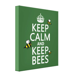 Premium Wrapped Canvas with Keep Calm and Keep Bees design
