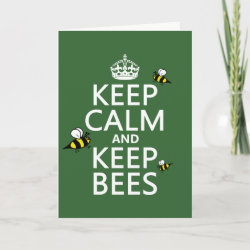 with Keep Calm and Keep Bees design