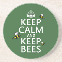 Sandstone Drink Coaster with Keep Calm and Keep Bees design
