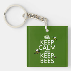 Square Keychain with Keep Calm and Keep Bees design
