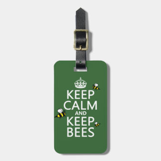 Keep Calm and Keep Bees - all colours Travel Bag Tag