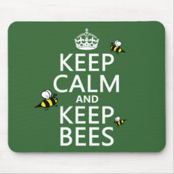 Mousepad with Keep Calm and Keep Bees design