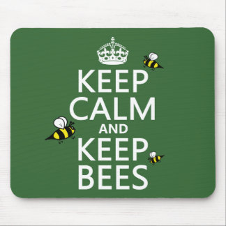 Keep Calm and Keep Bees - all colours Mouse Pads