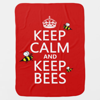 Keep Calm and Keep Bees - all colours Receiving Blanket