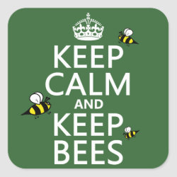 Square Sticker with Keep Calm and Keep Bees design