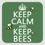 Keep Calm and Keep Bees - all colours Square Sticker