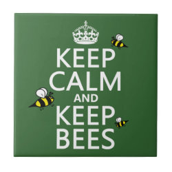 Small Ceremic Tile (4.25' x 4.25') with Keep Calm and Keep Bees design