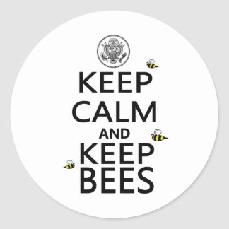 Keep Calm and Keep Bees Round Stickers