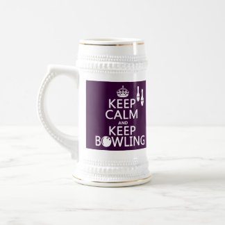 Keep Calm and Keep Bowling - all colours Beer Stein