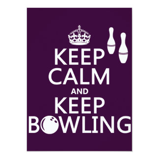 Keep Calm and Keep Bowling - all colours Card